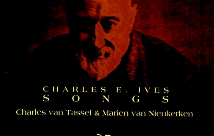 Charles E. Ives – Songs